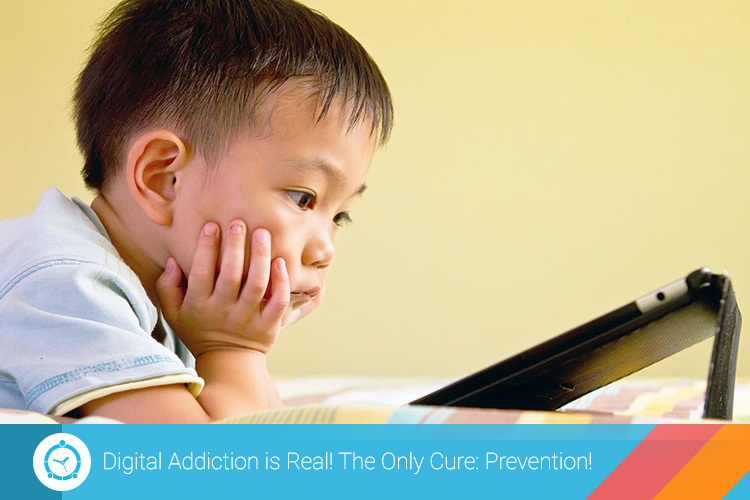 digital-addiction-is-real-the-only-cure-prevention