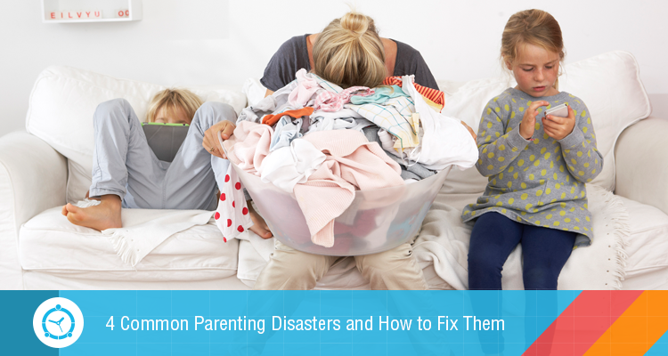 4-Common-Parenting-Disasters-and-How-to-Fix-Them - blog