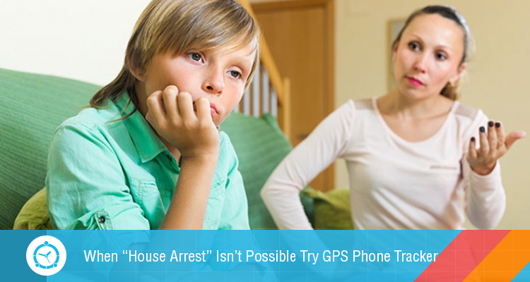 "When-""House-Arrest""-Isn't-Possible-Try-GPS-Phone-Tracker - blog"
