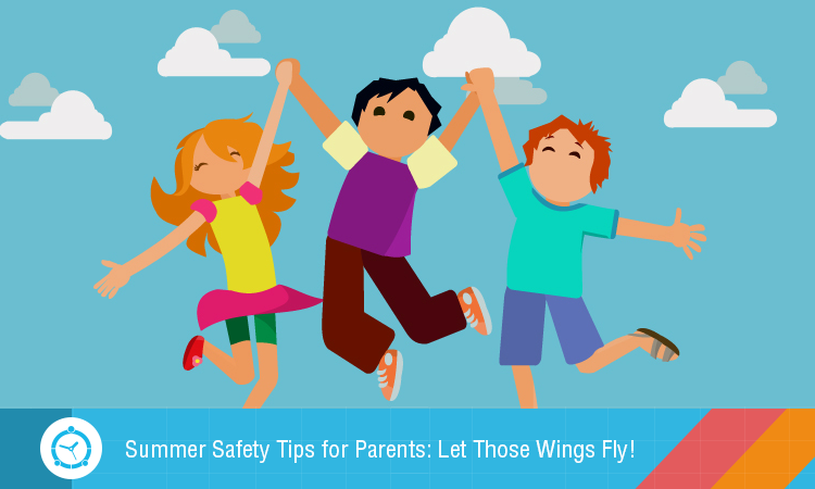 Summer-Safety-Tips-for-Parents-Let-Those-Wings-Fly
