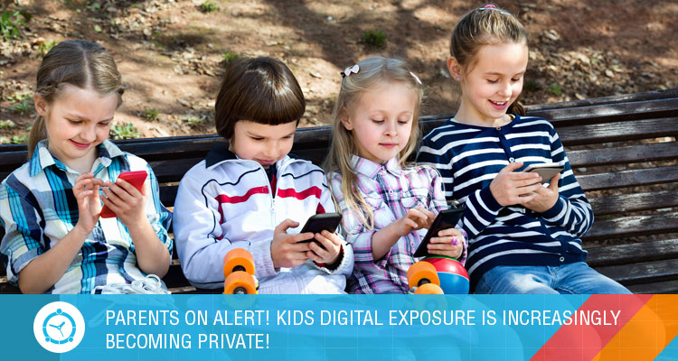PARENTS-ON-ALERT!-KIDS-DIGITAL-EXPOSURE-IS-INCREASINGLY-BECOMING-PRIVATE!