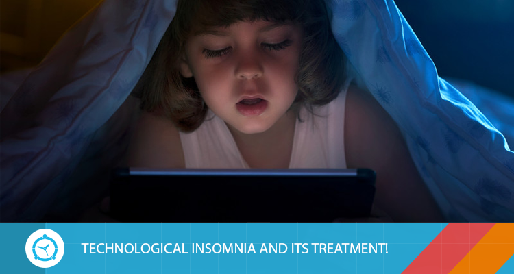TECHNOLOGICAL-INSOMNIA-AND-ITS-TREATMENT!