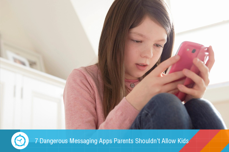 7-Dangerous-Messaging-Apps-Parents-Shouldn't-Allow-Kids