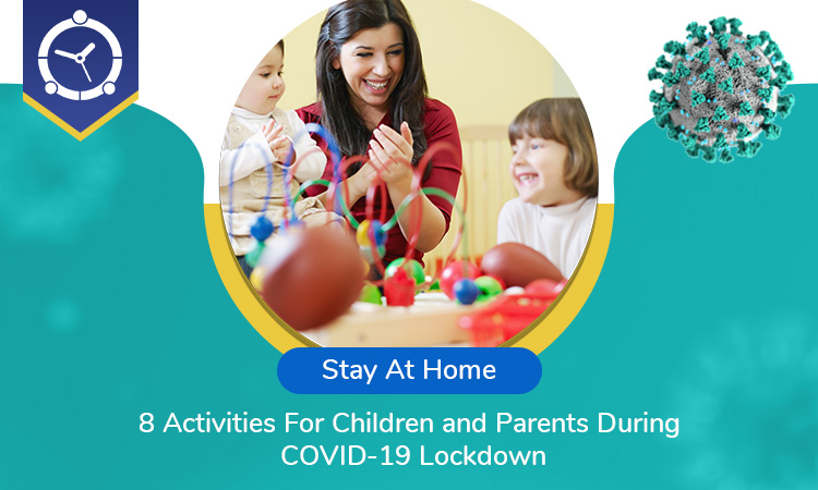 Stay-At-Home--8-Activities-For-Children-and-Parents-During-COVID-19-Lockdown