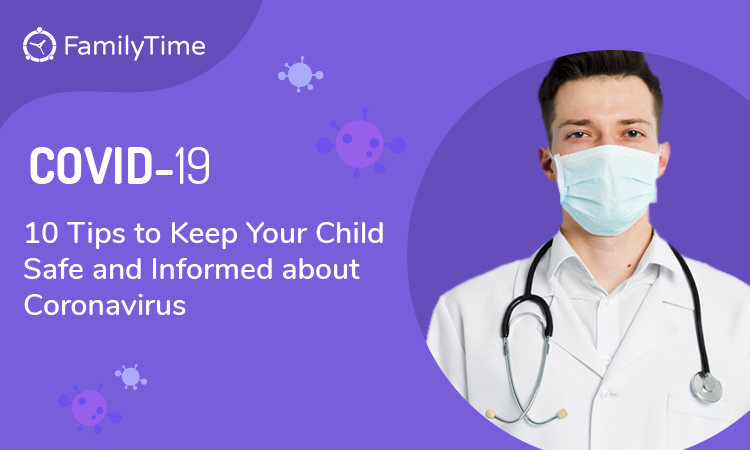 10-Tips-to-Keep-Your-Child-Safe-and-Informed-about-Coronavirus