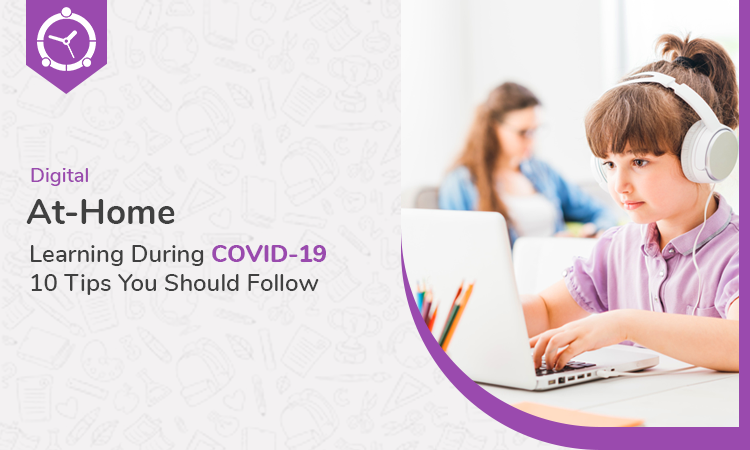 Digital-At-Home-Learning-During-COVID-19--10-Tips-You-Should-Follow