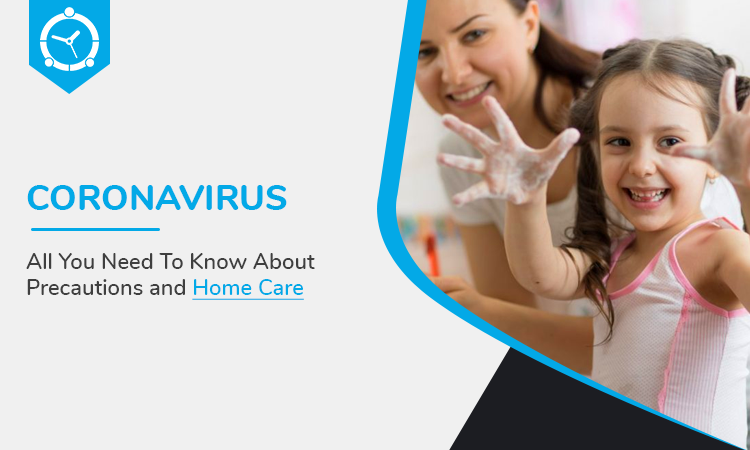 Coronavirus-All-You-Need-To-Know-About-Precautions-and-Home-Care