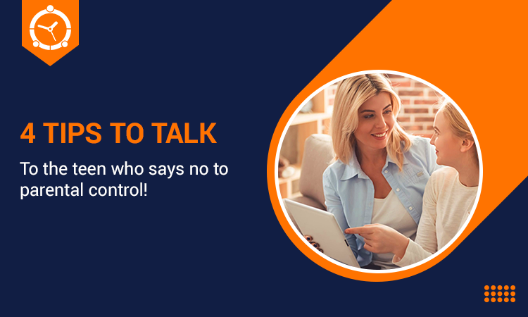 4-TIPS-TO-TALK-TO-THE-TEEN-WHO-SAYS-NO-TO-PARENTAL-CONTROL
