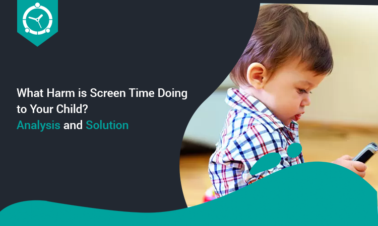 What Harm is Screen Time Doing to Your Child
